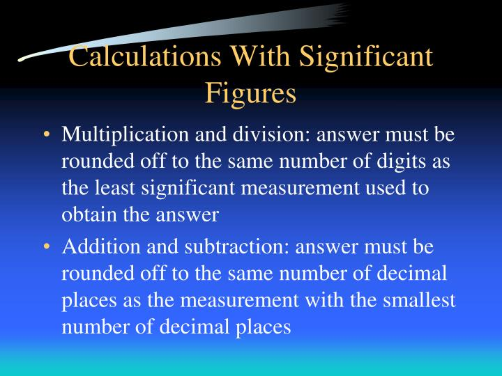 Calculations With Significant Figures