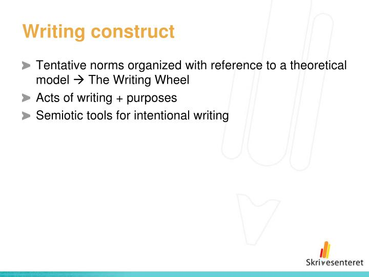 Writing construct