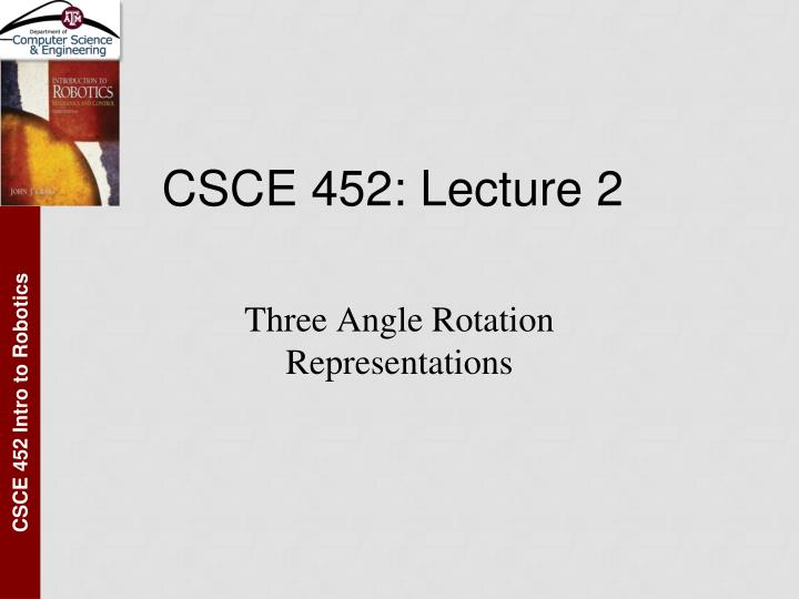 Csce 452 lecture 2