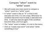 compare when event to while event