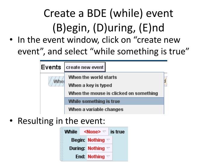Create a BDE (while) event