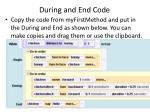 during and end code