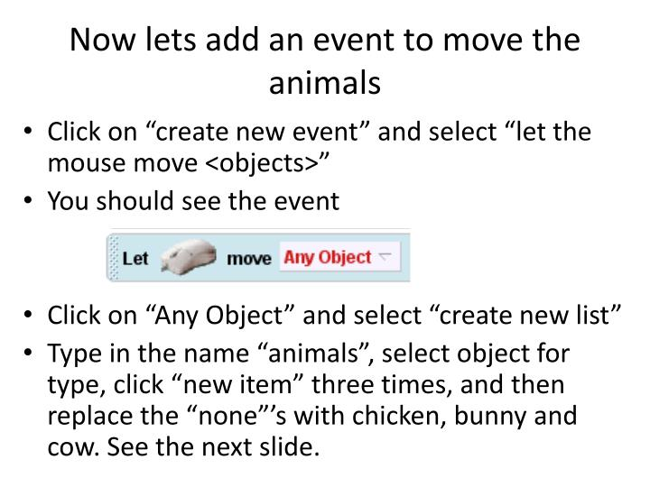 Now lets add an event to move the animals