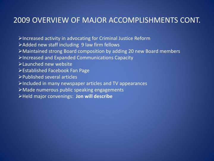 2009 OVERVIEW OF MAJOR ACCOMPLISHMENTS CONT.