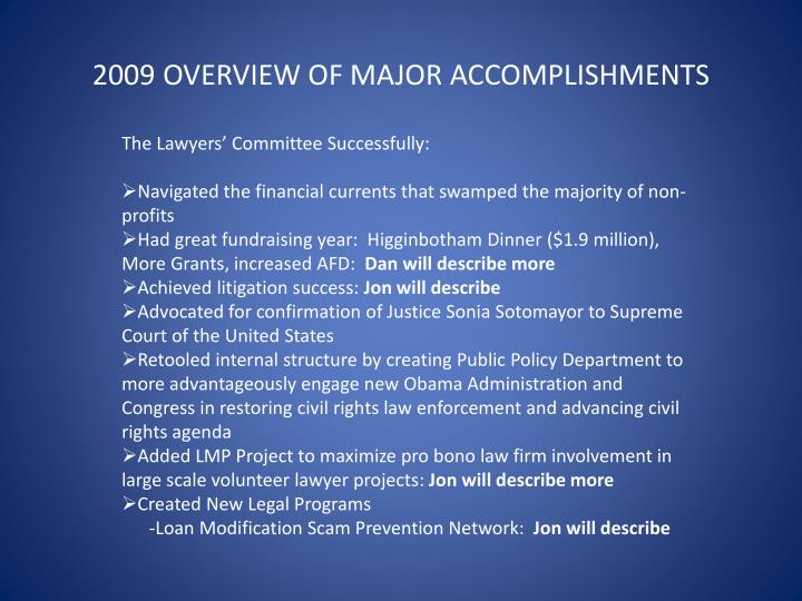 2009 OVERVIEW OF MAJOR ACCOMPLISHMENTS