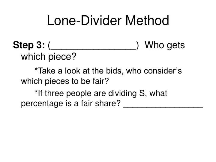 Lone-Divider Method