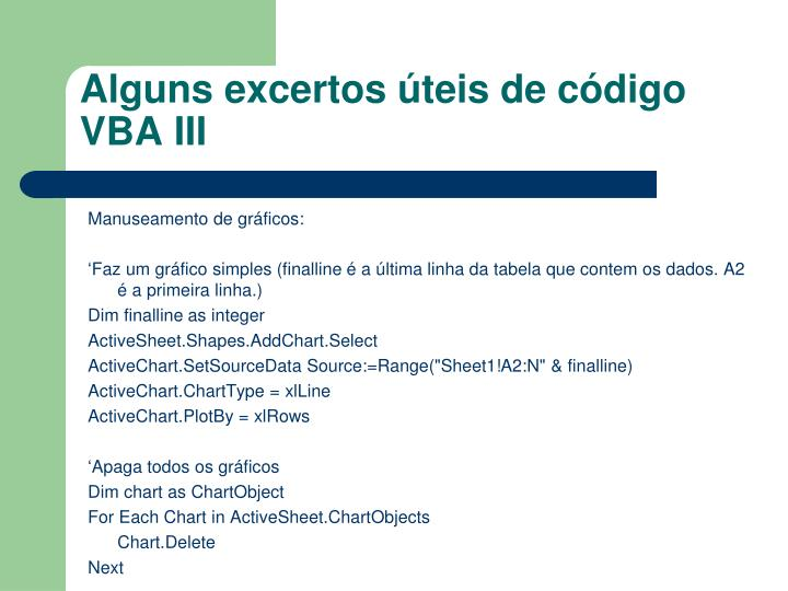 Alguns excertos úteis de código VBA III