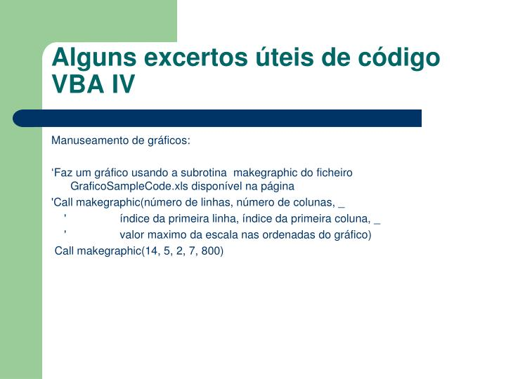 Alguns excertos úteis de código VBA IV