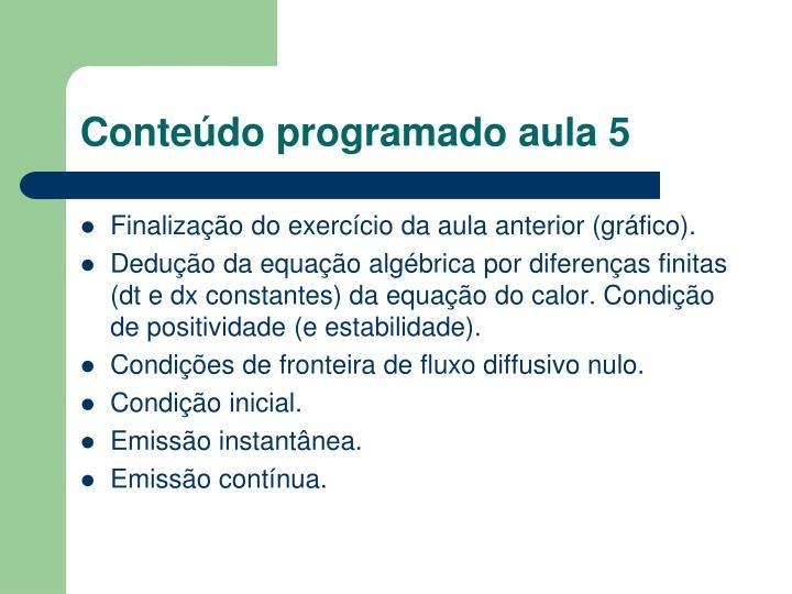 Conteúdo programado aula 5