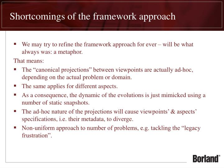 Shortcomings of the framework approach