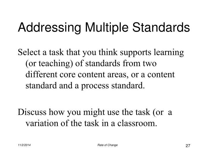 Addressing Multiple Standards