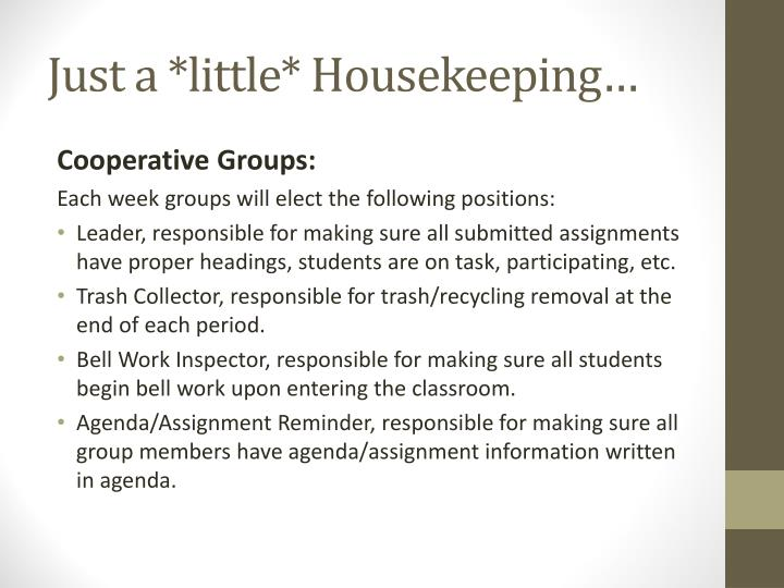 Just a *little* Housekeeping…