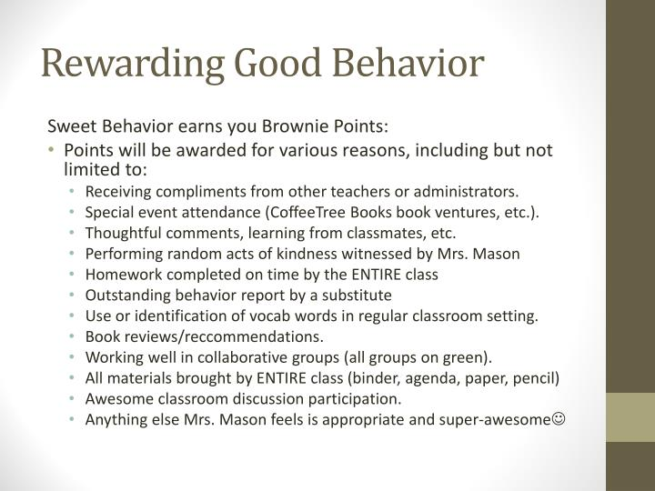 Rewarding Good Behavior