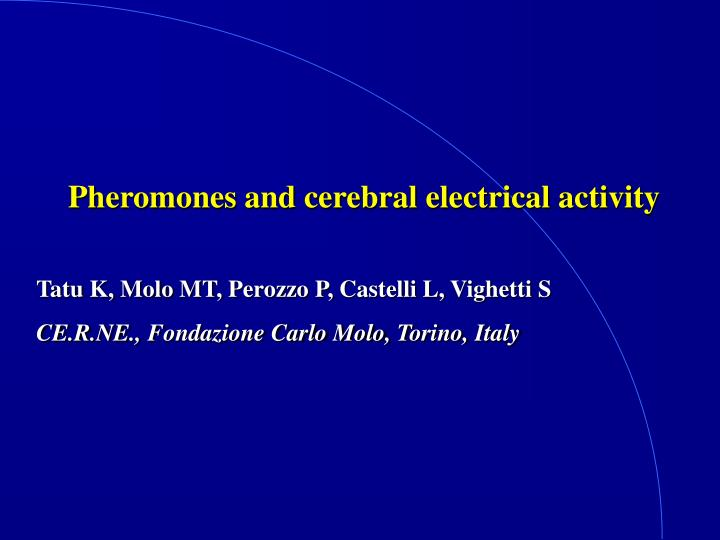 Pheromones and cerebral electrical activity
