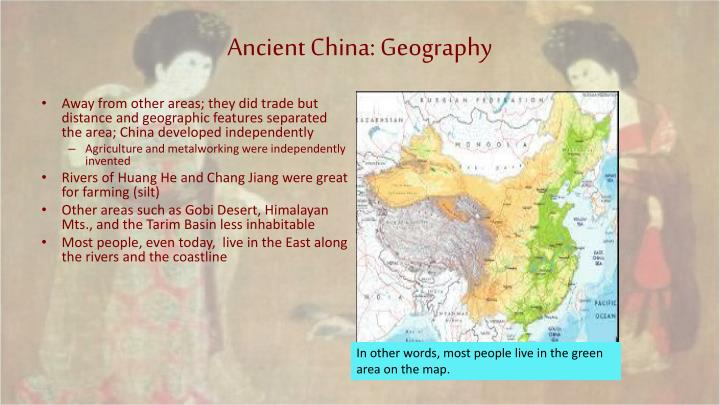 Ancient China: Geography