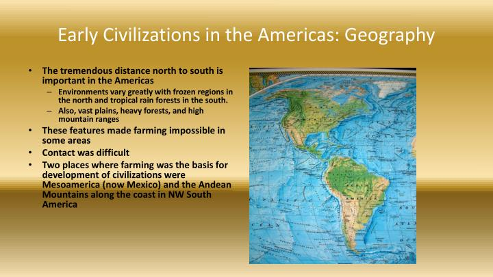 Early Civilizations in the Americas: Geography