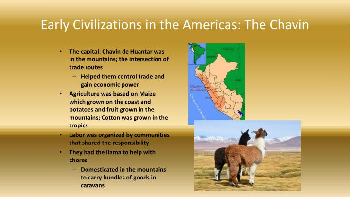 Early Civilizations in the Americas: The Chavin