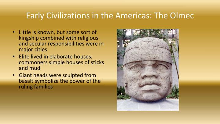 Early Civilizations in the Americas: The Olmec