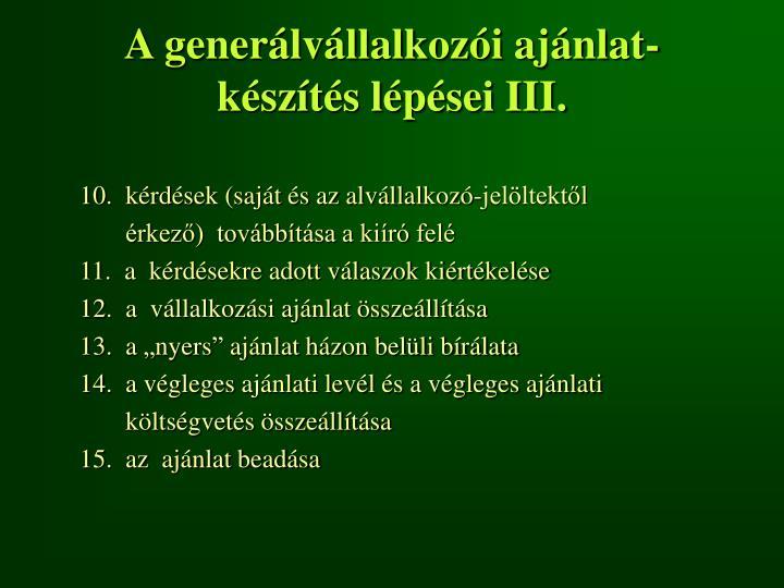 A generálvállalkozói ajánlat- készítés lépései III.
