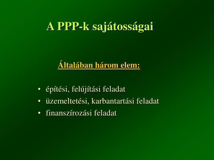 A PPP-k sajátosságai