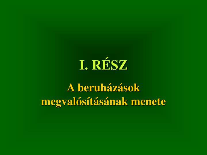 I. RÉSZ
