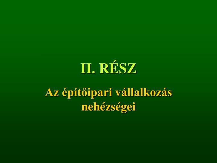 II. RÉSZ