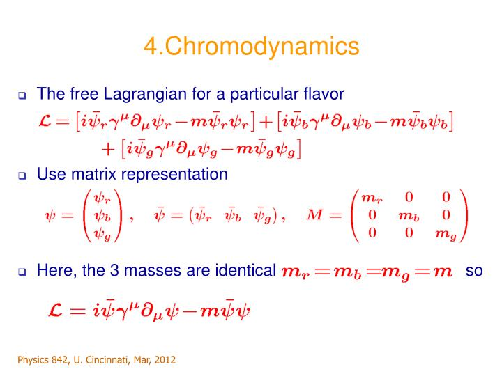 4.Chromodynamics