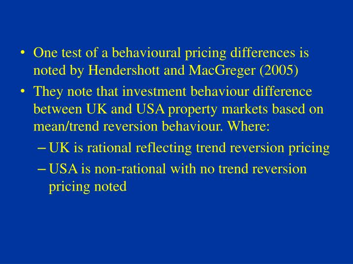 One test of a behavioural pricing differences is noted by Hendershott and MacGreger (2005)
