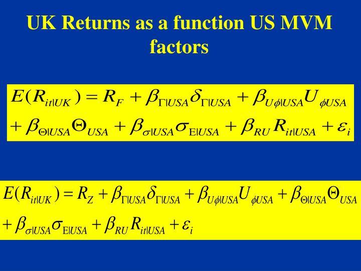 UK Returns as a function US MVM factors