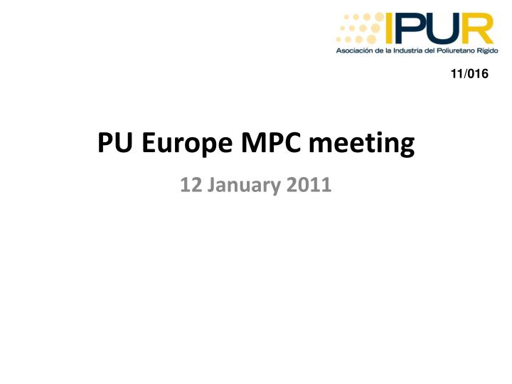 Pu europe mpc meeting