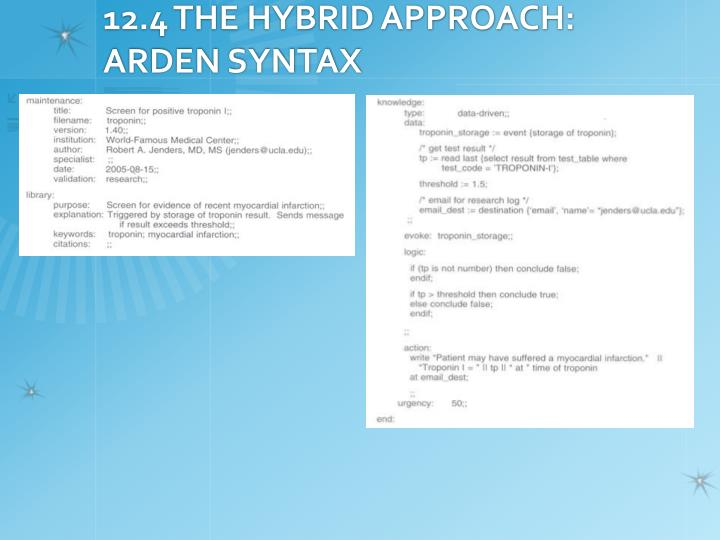 12.4 THE HYBRID APPROACH: ARDEN SYNTAX