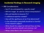 incidental findings in research imaging6