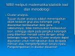mim meliputi matematika statistik tool dan metodologi1