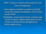 mim meliputi matematika statistik tool dan metodologi3