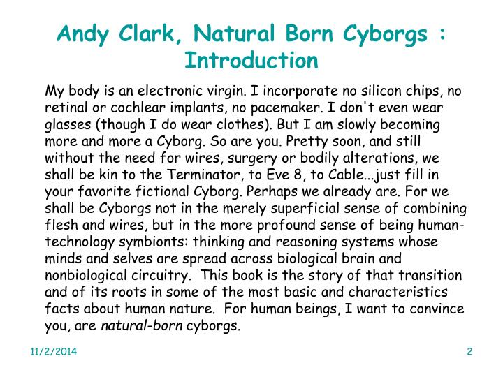 Andy Clark, Natural Born Cyborgs : Introduction