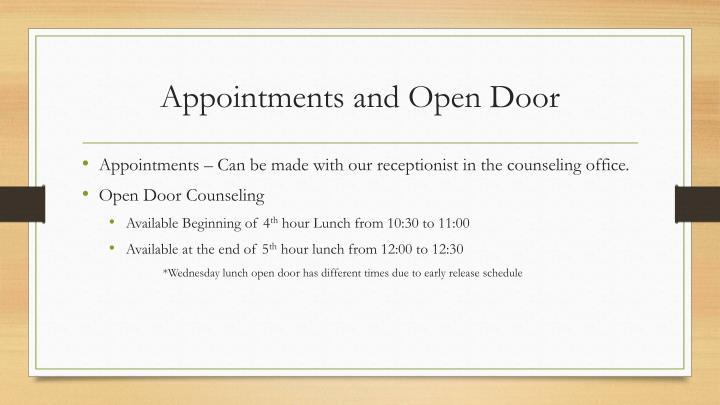 Appointments and open door