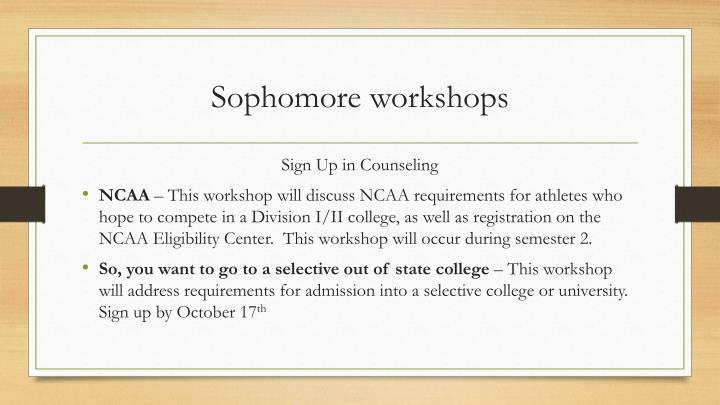 Sophomore workshops