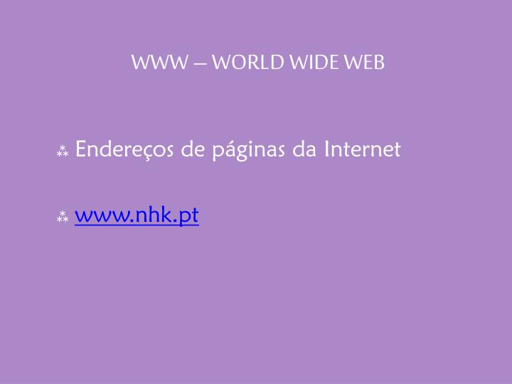 WWW – WORLD WIDE WEB