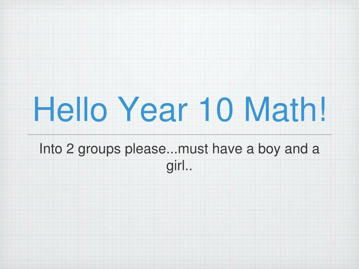 Hello year 10 math