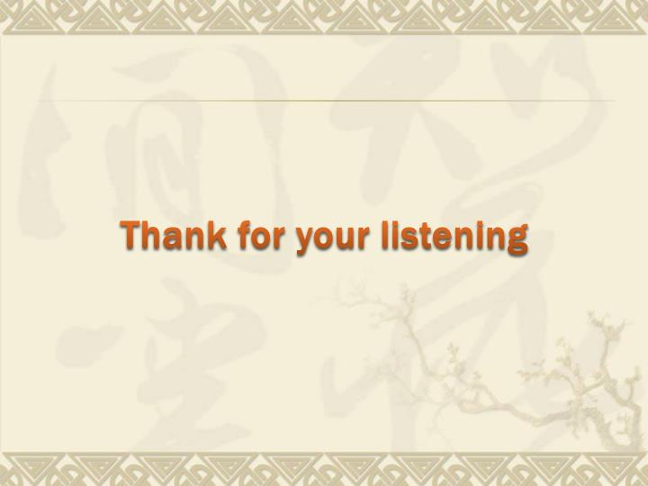 Thank for your listening