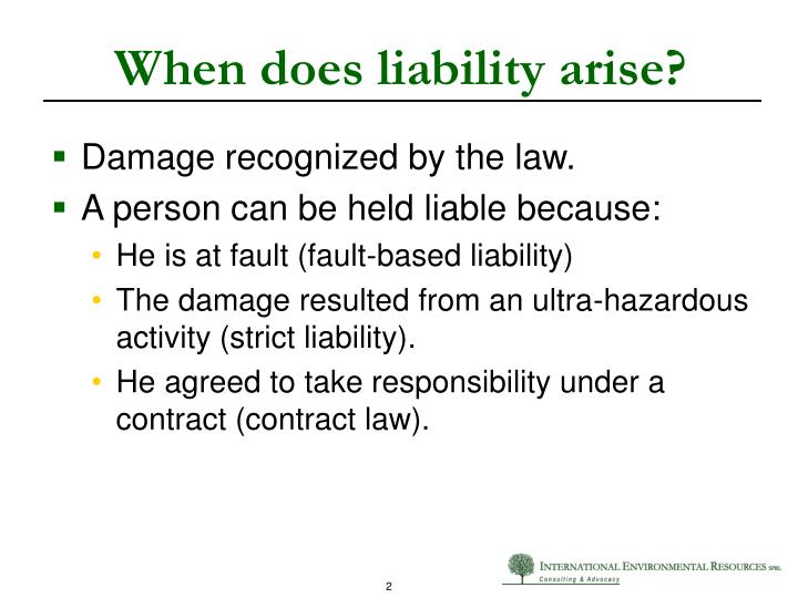 When does liability arise