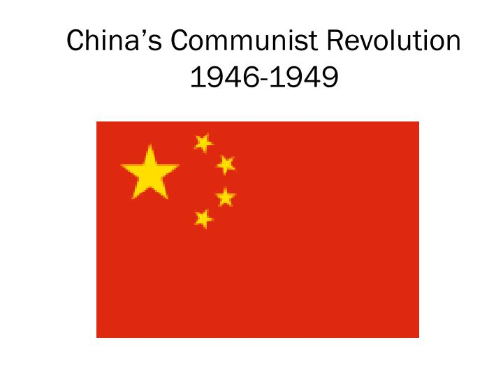 china s communist revolution 1946 1949