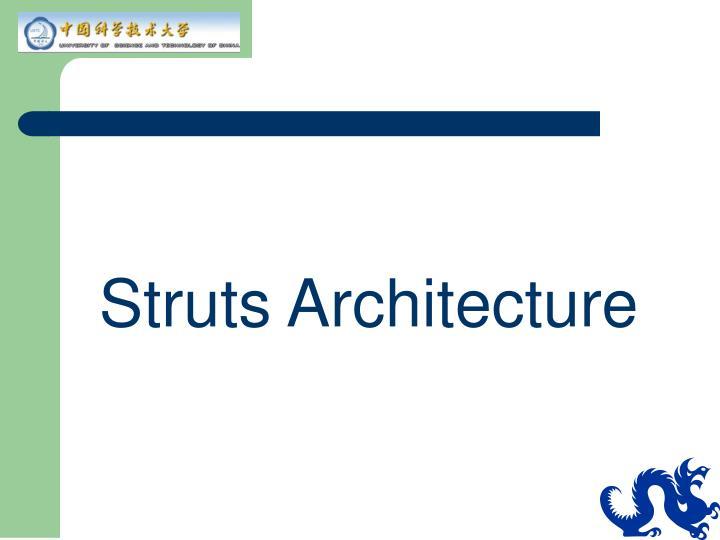 Struts Architecture