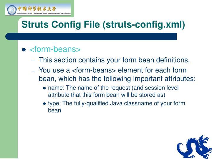 Struts Config File (struts-config.xml)