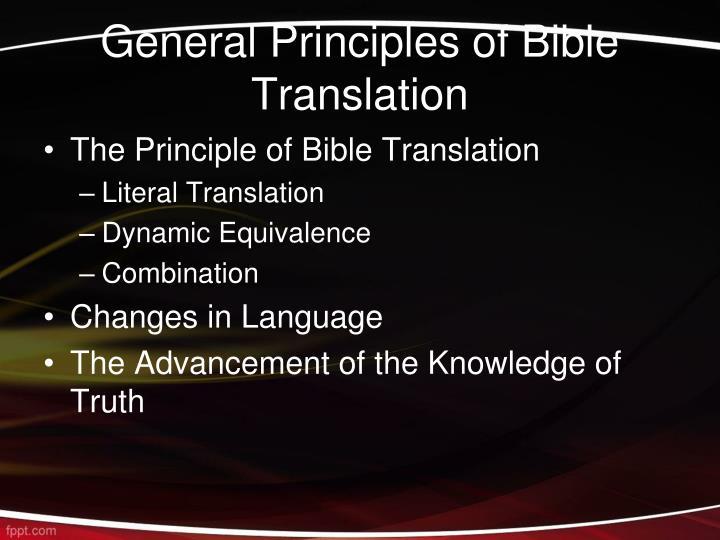 General Principles of Bible Translation