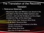 the translation of the recovery version4