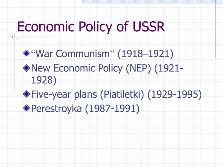 Economic Policy of USSR