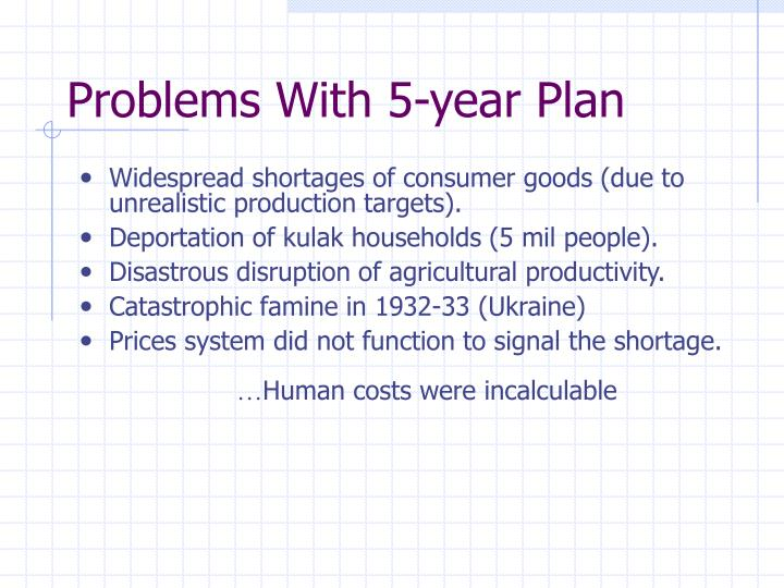 Problems With 5-year Plan