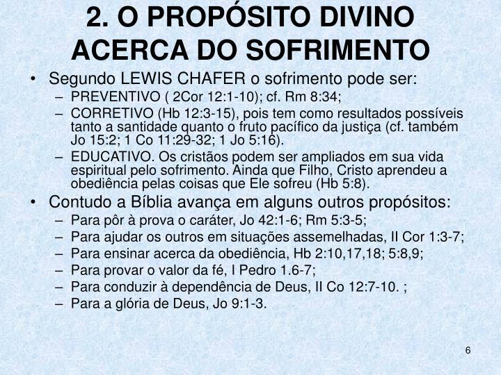 2. O PROPÓSITO DIVINO ACERCA DO SOFRIMENTO