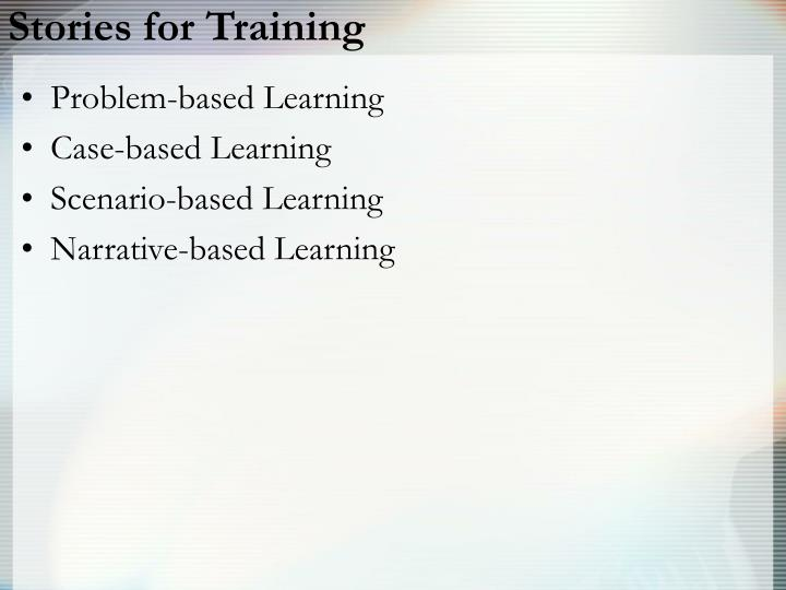 Stories for Training